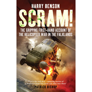 Scram!: The Gripping First-hand Account of the Helicopter War in the Falklands (BOK)