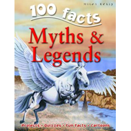 100 Facts on Myths and Legends (BOK)