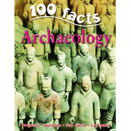 100 Facts on Archaeology (BOK)