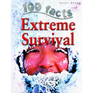100 Facts Extreme Survival (BOK)