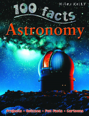 100 Facts Astronomy (BOK)
