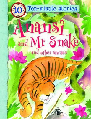 Anansi and Mr Snake and Other Stories (BOK)