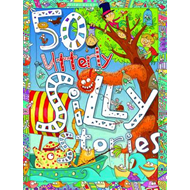 50 Utterly Silly Stories (BOK)