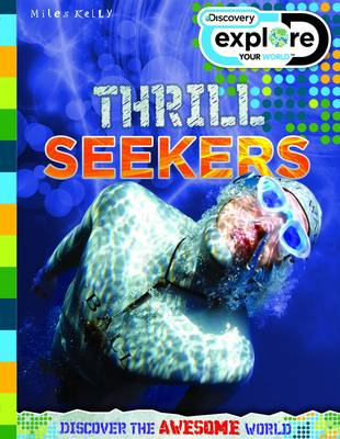 Discovery Explore Your World Thrill Seekers (BOK)