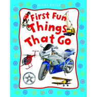 First Fun Things That Go (BOK)
