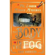 London Murder Mysteries: The Body in the Fog (BOK)