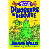 Dinosaurs in Disguise (BOK)