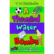 A Thousand Water Bombs (BOK)