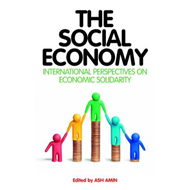 The Social Economy: International Perspectives on Economic Solidarity (BOK)