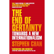 The End of Certainty: Towards a New Internationalism (BOK)