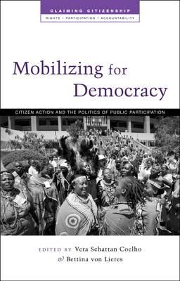 Mobilising for Democracy: Citizen Action and the Politics of Public Participation (BOK)