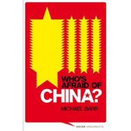 Who's Afraid of China?: The Challenge of Chinese Soft Power (BOK)