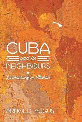 Cuba and Its Neighbours (BOK)
