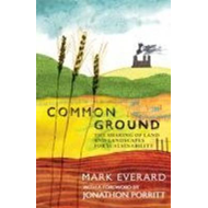 Common Ground: The Sharing of Land and Landscapes for Sustainability (BOK)