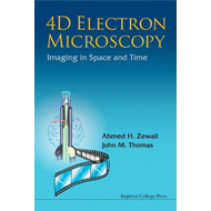 4d Electron Microscopy: Imaging In Space And Time (BOK)