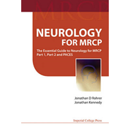 Neurology For Mrcp: The Essential Guide To Neurology For Mrc (BOK)