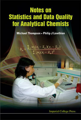 Notes On Statistics And Data Quality For Analytical Chemists (BOK)