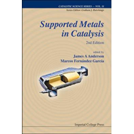 Supported Metals in Catalysis (BOK)