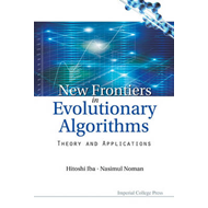 New Frontier in Evolutionary Algorithms: Theory and Applications (BOK)