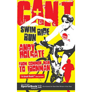 Can't Swim, Can't Ride, Can't Run (BOK)