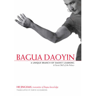 Bagua Daoyin: A Unique Branch of Daoist Learning - a Secret Skill of the Palace (BOK)