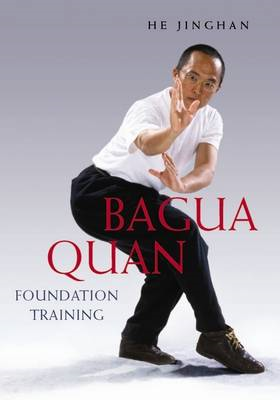 Bagua Quan Foundation Training (BOK)