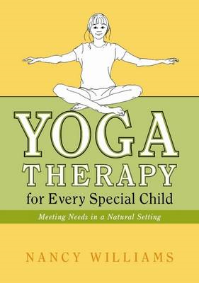 Yoga Therapy for Every Special Child (BOK)