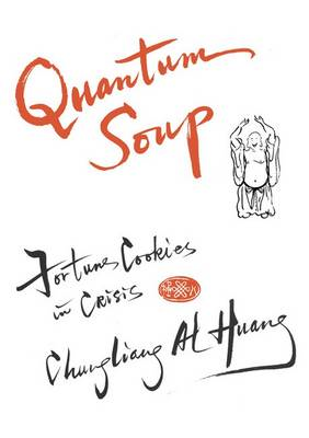 Quantum Soup: Fortune Cookies in Crisis (BOK)