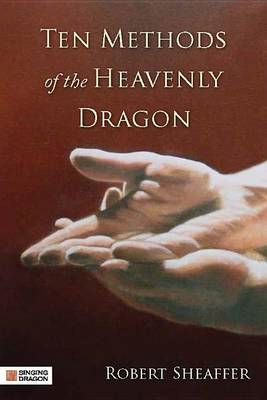 Ten Methods of the Heavenly Dragon (BOK)