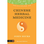Principles of Chinese Herbal Medicine (BOK)