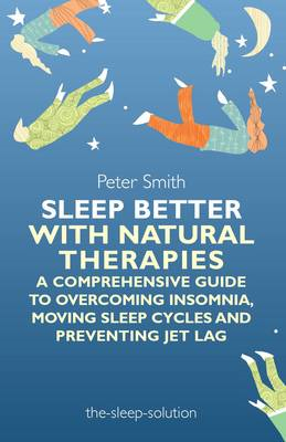 Sleep Better with Natural Therapies (BOK)
