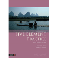 Handbook of Five Element Practice (BOK)