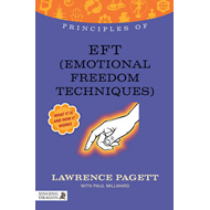 Principles of EFT (Emotional Freedom Technique) (BOK)