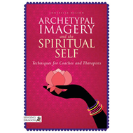 Archetypal Imagery and the Spiritual Self (BOK)