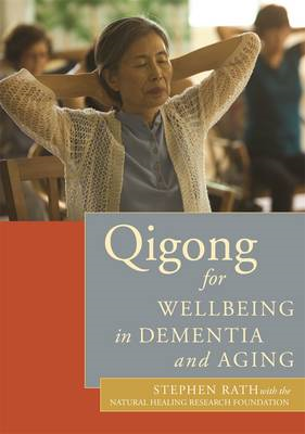 Qigong for Wellbeing in Dementia and Aging (BOK)