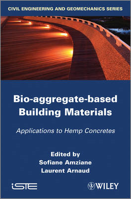 Bio-Aggregate-Based Building Materials: Applications to Hemp Concretes (BOK)