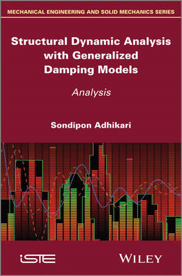 Structural Dynamic Analysis with Generalized Damping Models (BOK)