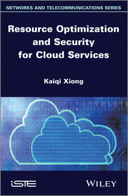 Resource Optimization and Security for Cloud Services (BOK)