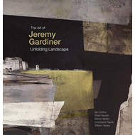 The Art of Jeremy Gardiner: Unfolding Landscape (BOK)
