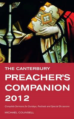 The Canterbury Preacher's Companion: 150 Complete Sermons for Sundays, Festivals and Special Occasio (BOK)