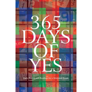 365 Days of Yes: Daily Prayers and Readings for a Missional Church (BOK)