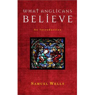 What Anglicans Believe (BOK)