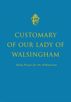 Customary of Our Lady of Walsingham (BOK)