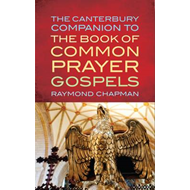 The Canterbury Companion to the Book of Common Prayer Gospels (BOK)