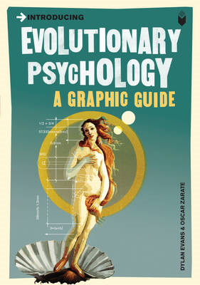 Introducing Evolutionary Psychology: A Graphic Guide (BOK)