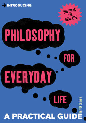 Introducing Philosophy for Everyday Life (BOK)