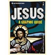 Introducing Jesus: A Graphic Guide (BOK)