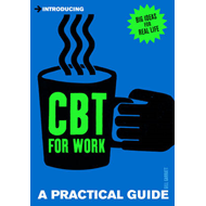 Introducing Cognitive Behavioural Therapy (CBT) for Work (BOK)