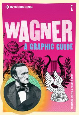 Introducing Wagner: A Graphic Guide (BOK)