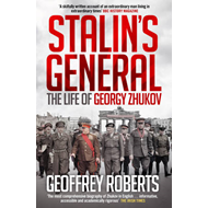 Stalin's General: The Life of Georgy Zhukov (BOK)